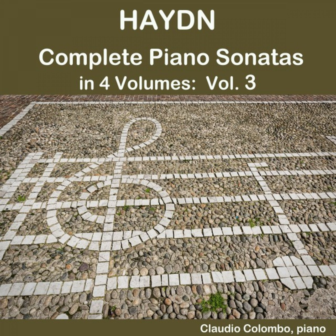 Haydn: Complete Piano Sonatas in 4 Volumes, Vol. 3