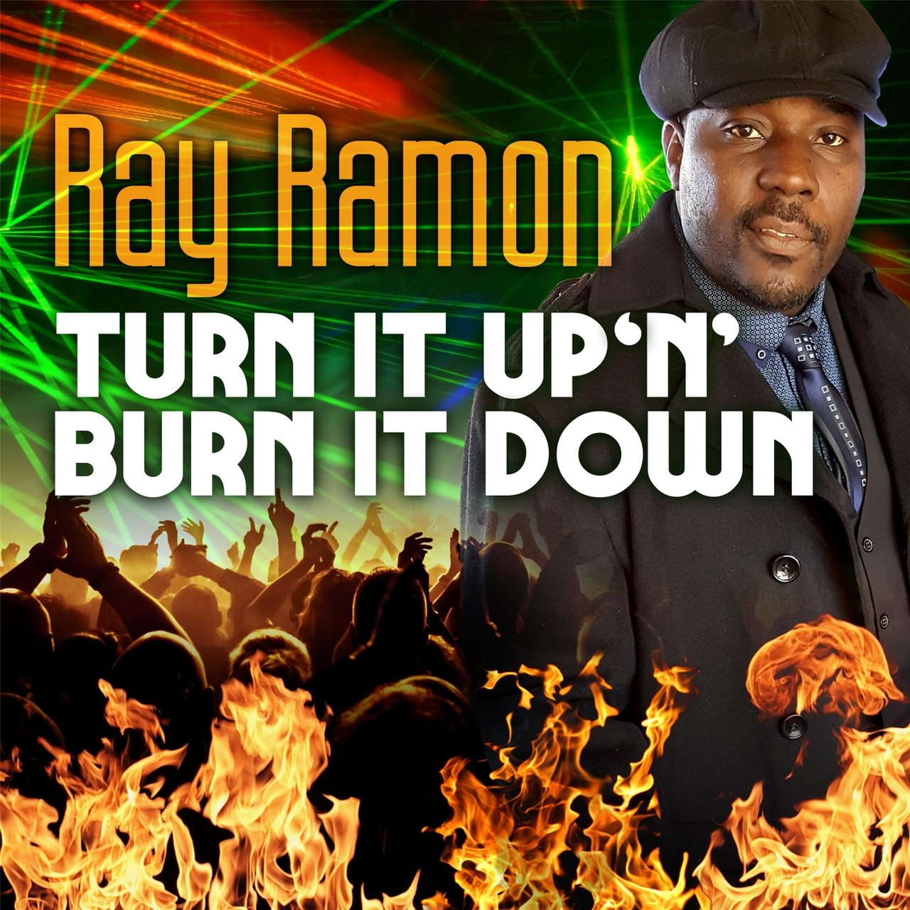Turn It up 'n' Burn It Down (Special Edition)