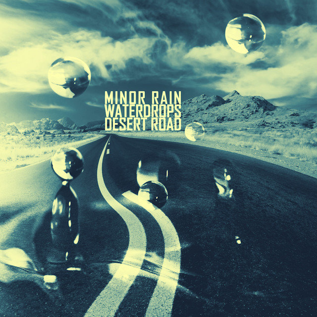 Waterdrops / Desert Road