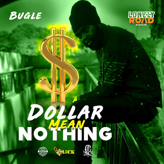 Dollar Mean Nothing