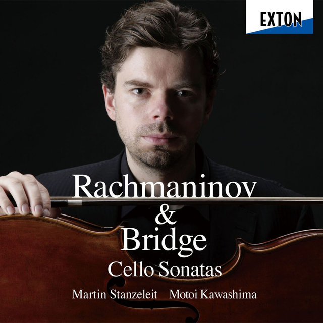 Rachmaninov & Bridge: Cello Sonatas