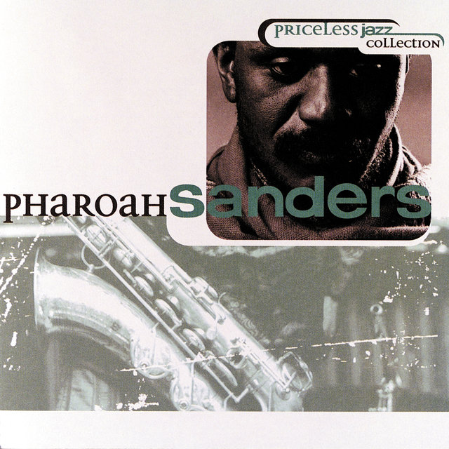 Priceless Jazz 10: Pharoah Sanders