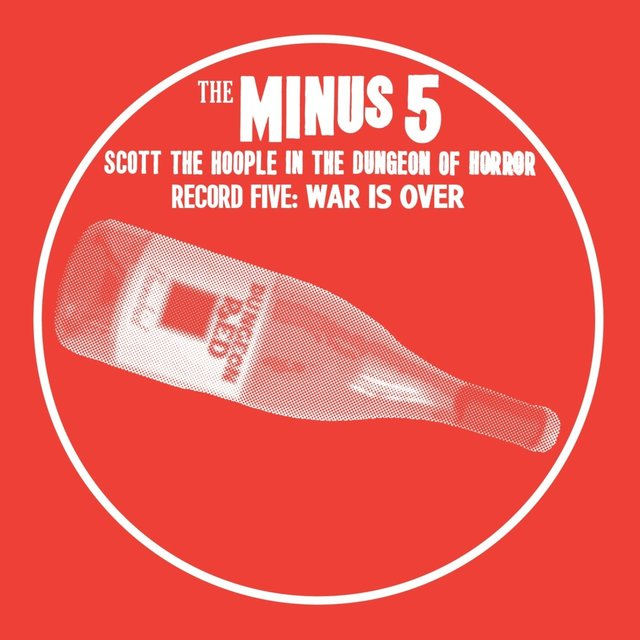 Scott the Hoople in the Dungeon of Horror - Record 5: War Is Over