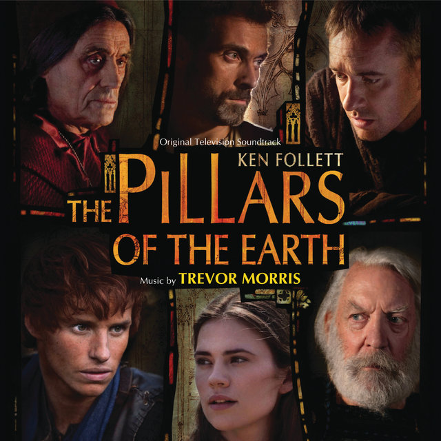 The Pillars Of The Earth (Original Television Soundtrack)