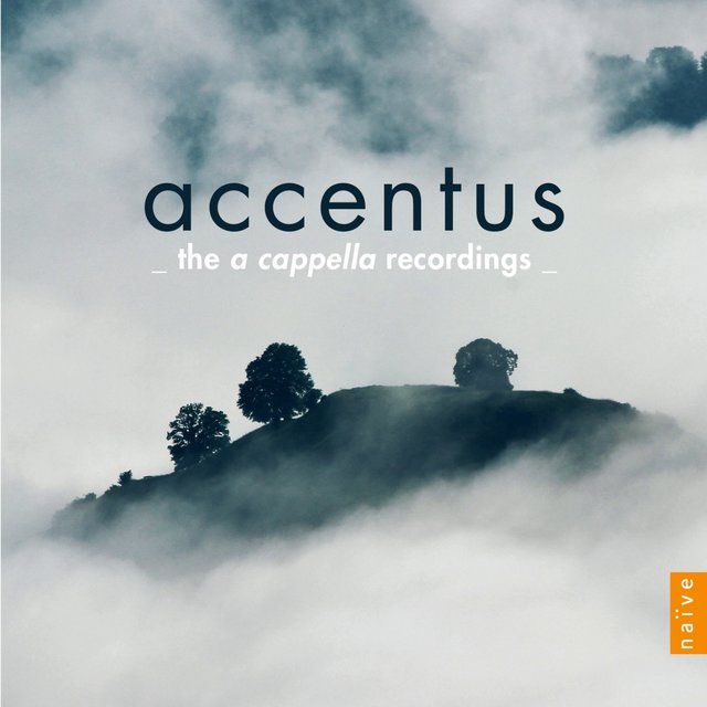 Accentus: The a capella Recordings