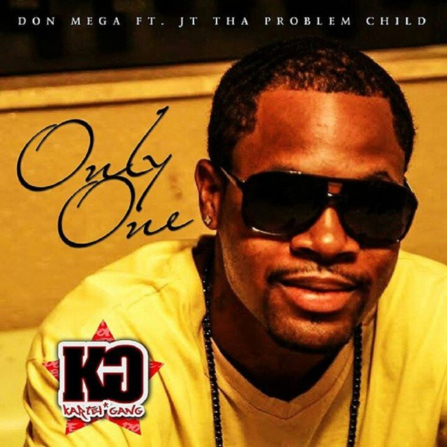 Only One (feat. JT tha Problem Child)