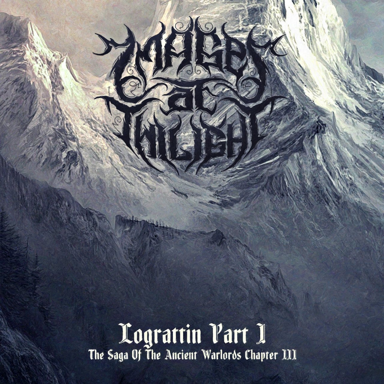 Lograttin, Pt. 1 (The Saga Of The Ancient Warlords Chapter III)