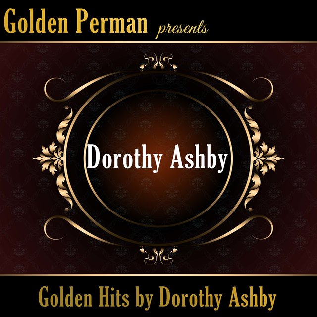 Golden Hits by Dorothy Ashby