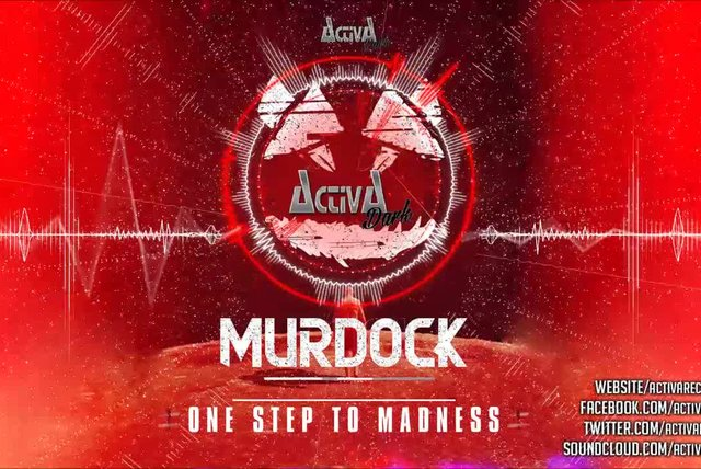 Murdock - One Step To Madness (Original Mix) - Official Preview (Activa Dark)