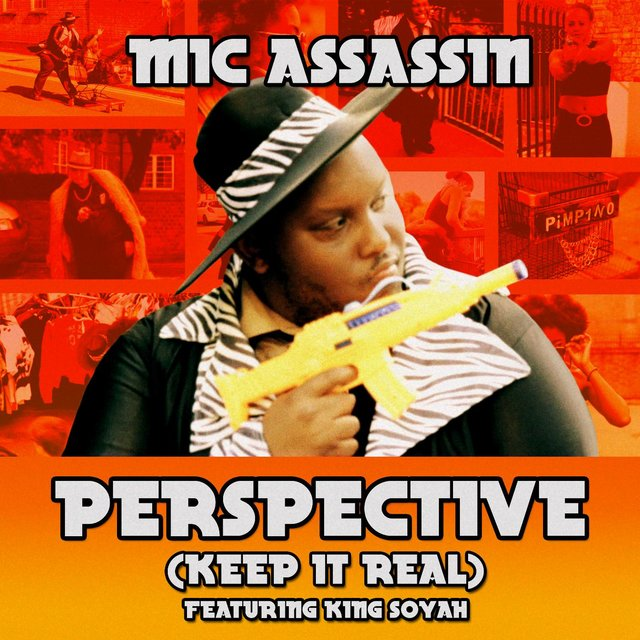 Perspective (Keep It Real) [feat. King Soyah]
