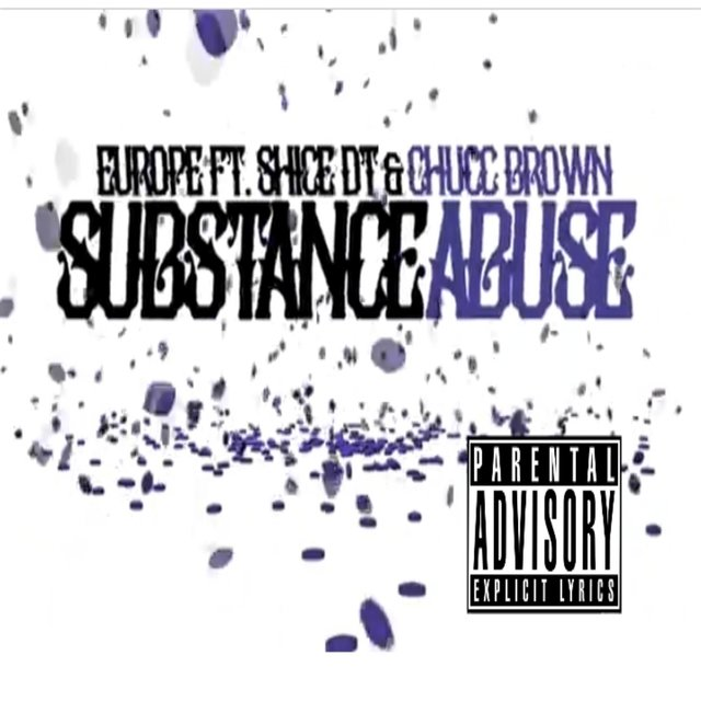 Substance Abuse (feat. Chucc Brown & Shice Dot)
