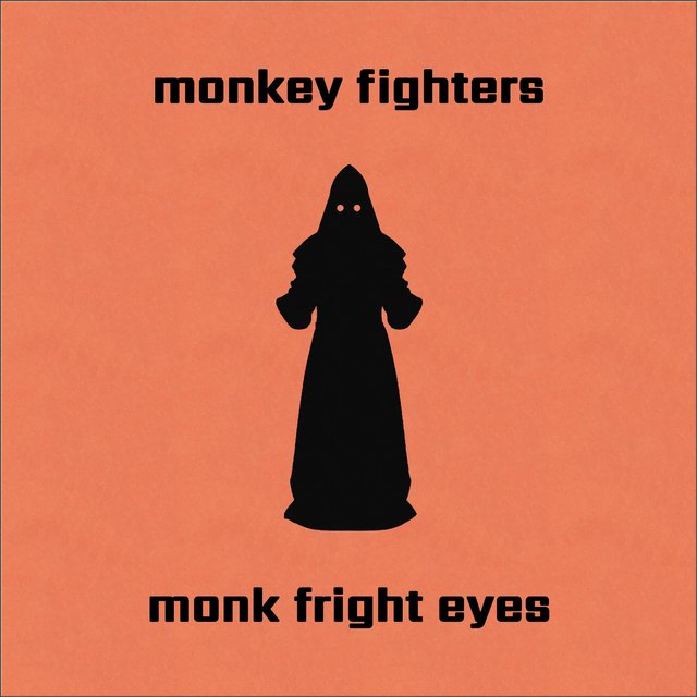 Monk Fright Eyes