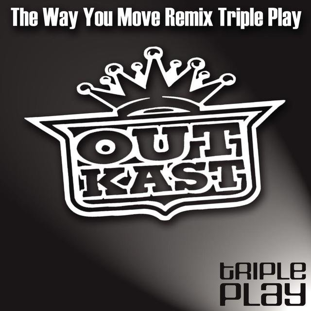 The Way You Move Remix Triple Play