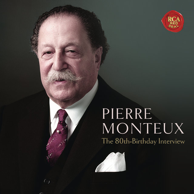 Pierre Monteux - The 80th Birthday Interview