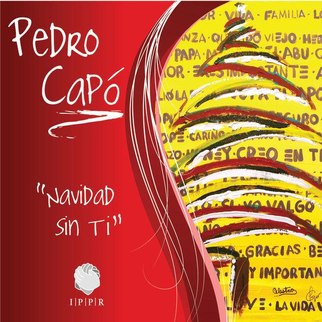 Tidal Listen To Navidad Sin Ti By Pedro Capó On Tidal
