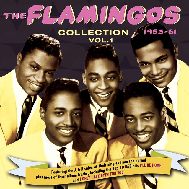 The Flamingos Collection 1953-61, Vol. 1