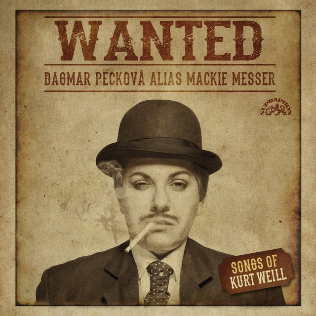 Weill: Wanted. Songs of Kurt Weill