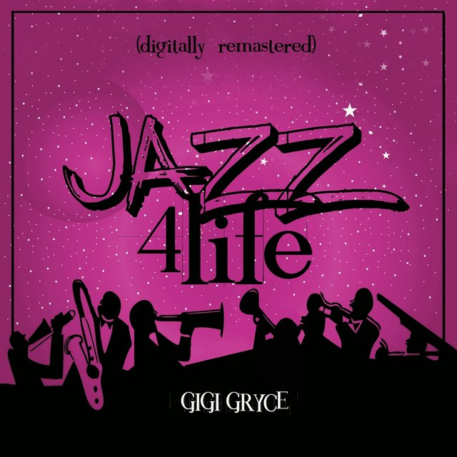 Jazz 4 Life (Digitally Remastered)