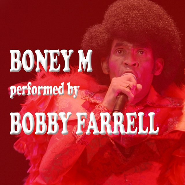 Boney M performed by Bobby Farrell