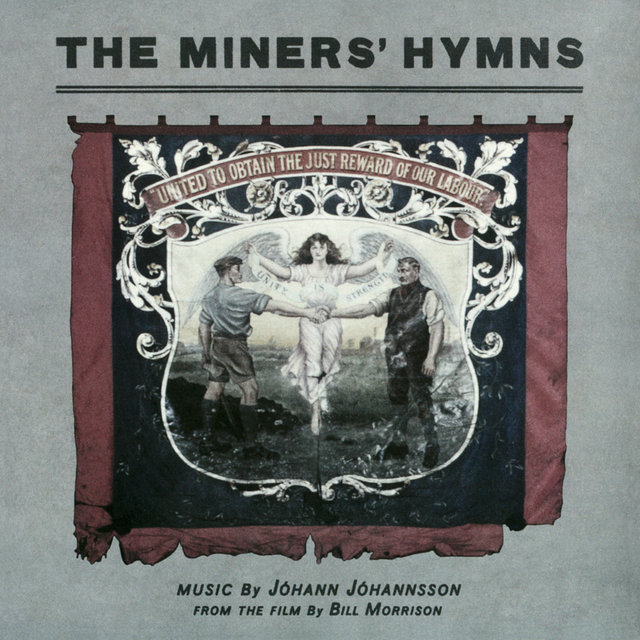 The Miners' Hymns (Original Soundtrack)