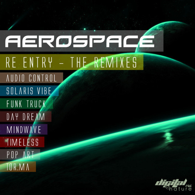 Aerospace -  Re Entry The Remixes