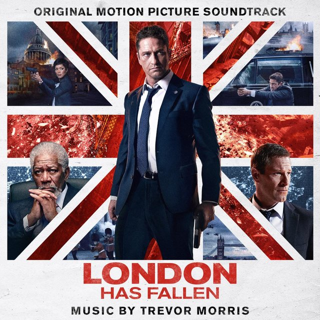 London Has Fallen (Original Motion Picture Soundtrack)