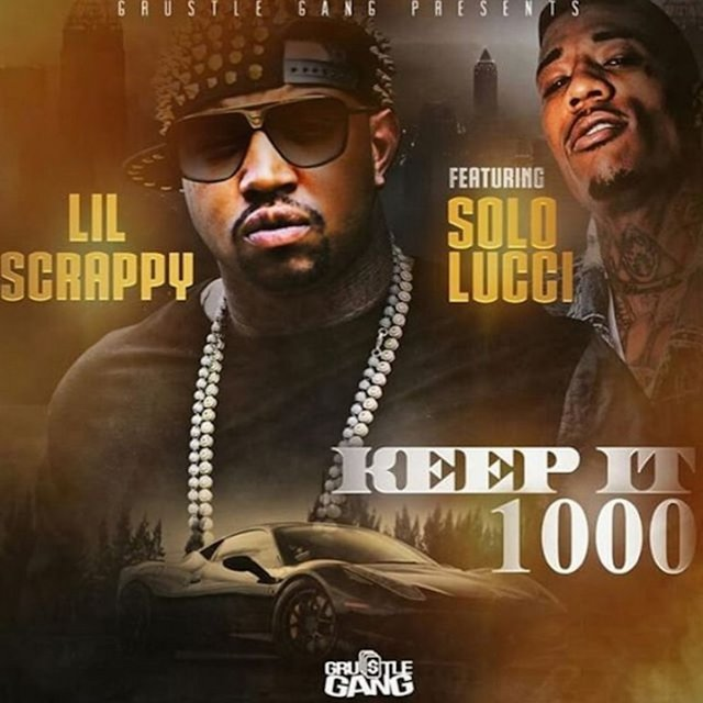 Keep It 1000 (feat. Solo Lucci) - Single