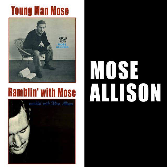 Young Man Mose + Ramblin' with Mose