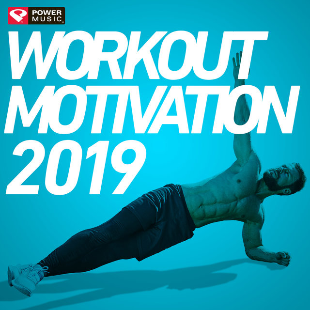 Workout Motivation 2019 (Unmixed Workout Music Ideal for Gym, Jogging, Running, Cycling, Cardio and Fitness)