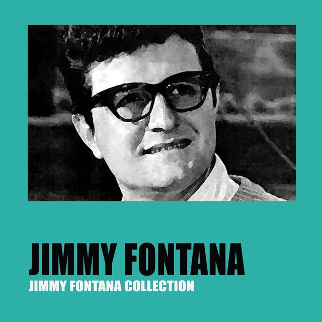 Jimmy Fontana Collection
