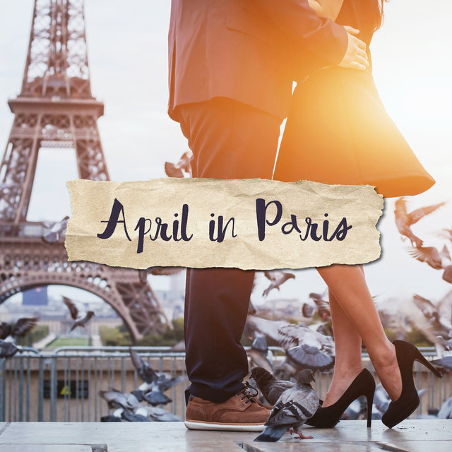 April in Paris – Romantic Jazz Music, Sensual Date, Coffee Music, Instrumental Jazz Music Ambient