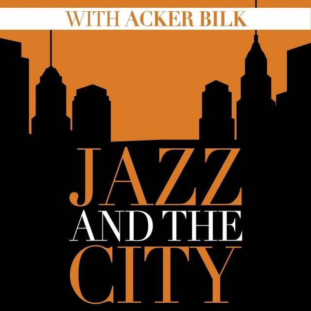 Jazz and the City with Acker Bilk