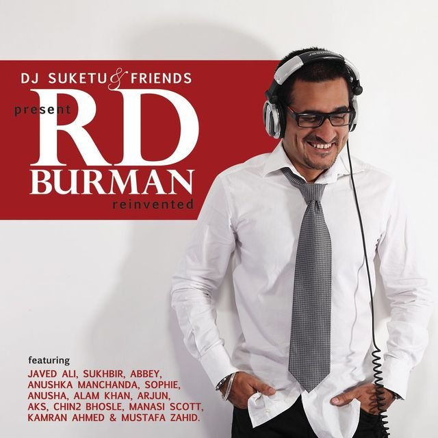 DJ Suketu & Friends Present RD Burman Reinvented