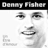 Denny Fisher Pop Francaise Un Etre Damour