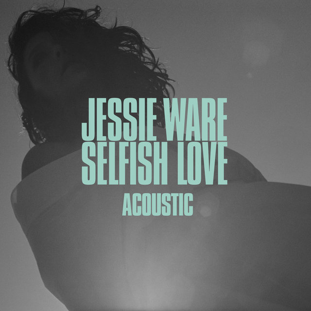 Selfish Love (Acoustic)