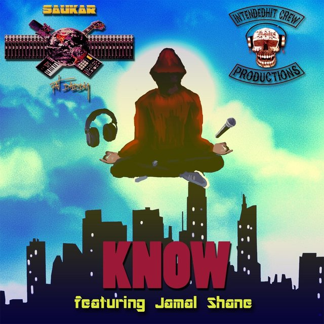 Know (feat. Jamal Shane)