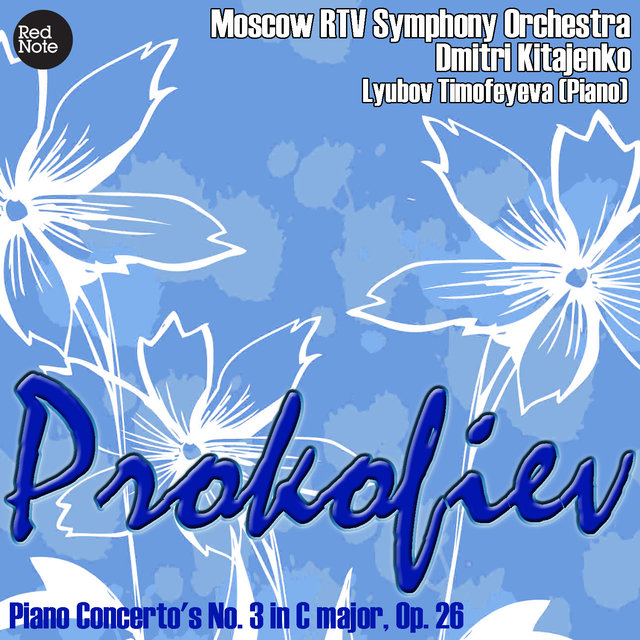 Prokofiev: Piano Concerto's No. 3 in C major, Op. 26