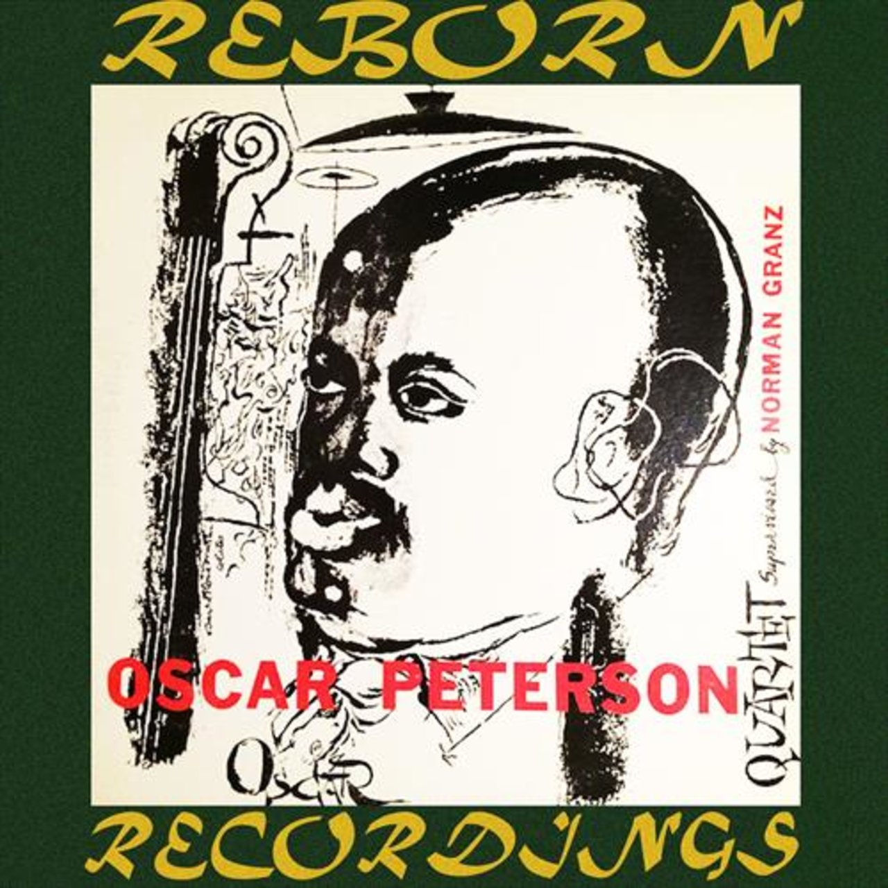 The Oscar Peterson Quartet #1 (Expanded, HD Remastered)