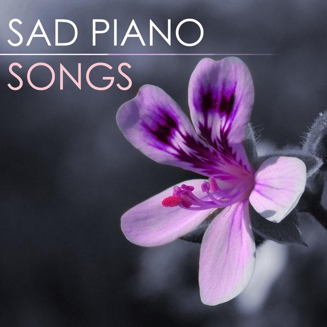 Sad Piano Music- Sad Piano Songs and Melancholy Music by Sad
