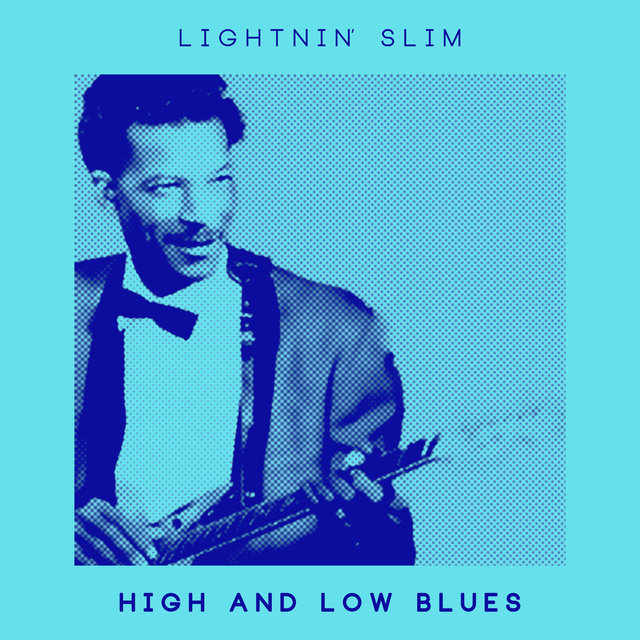 High and Low Blues