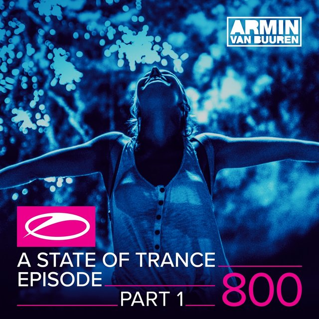 A State Of Trance Episode 800