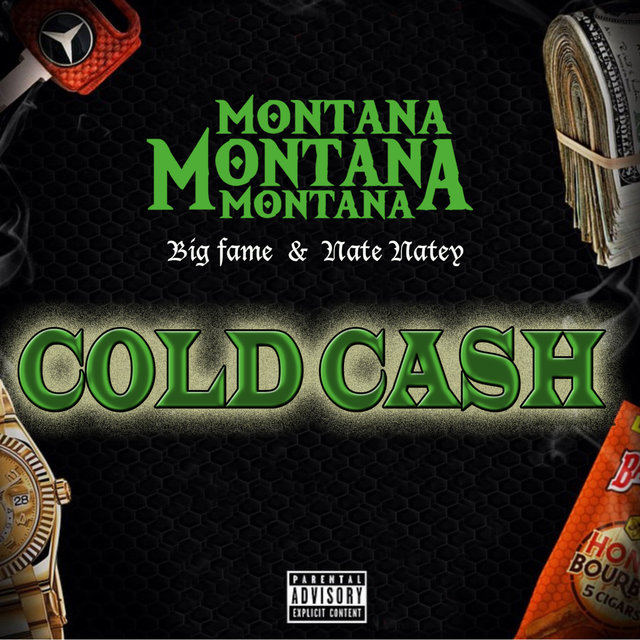Cold Cash (feat. Nate Natey & Big Fame)