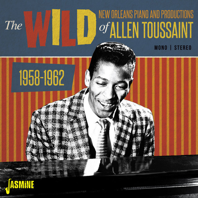 The Wild New Orleans Piano & Productions of Allen Toussaint