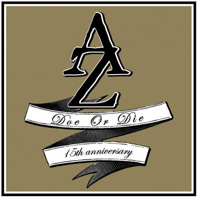 Doe or Die 15th Anniversary