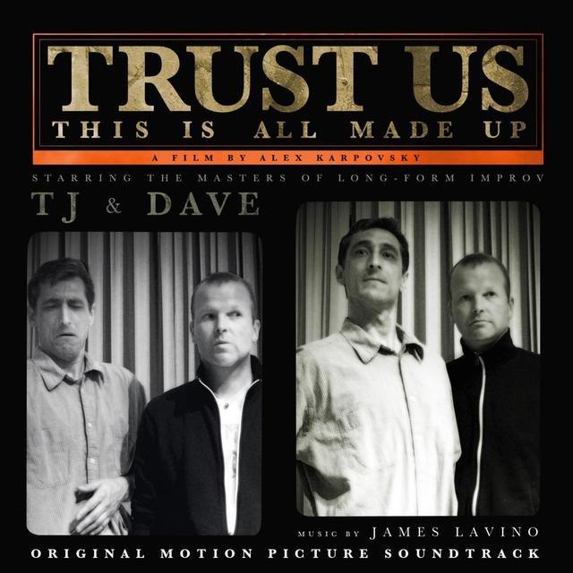 Trust Us, This Is All Made up (Original Motion Picture Soundtrack)