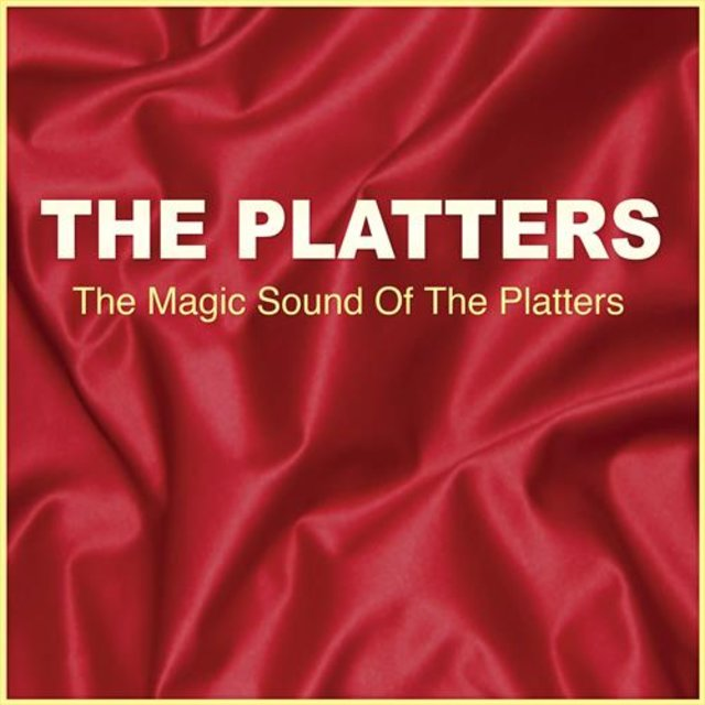 The Magic Sound Of The Platters