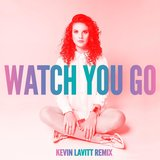 Watch You Go (Kevin Lavitt Remix)