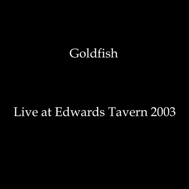 Live at Edwards Tavern (2003)