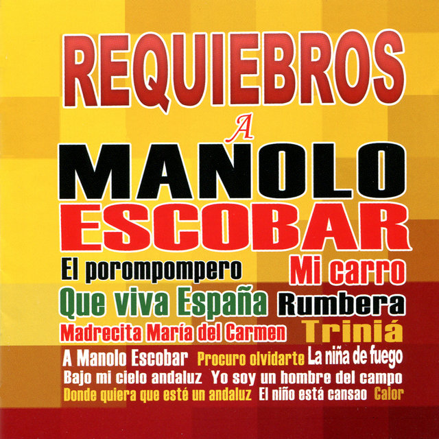 Requiebros a Manolo Escobar