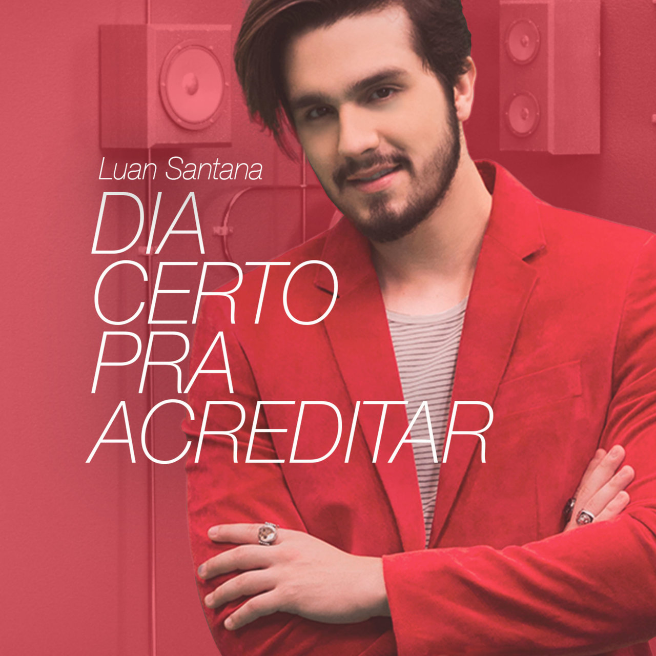 Dia Certo Pra Acreditar - Single